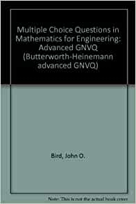 Multiple Choice Questions in Maths for Engineering: Advanced GNVQ: John Bird BSc (Hons) CEng ...
