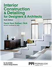 PPI Interior Construction & Detailing for Designers & Architects, 6th Edition – A Comprehensive NCIDQ Book