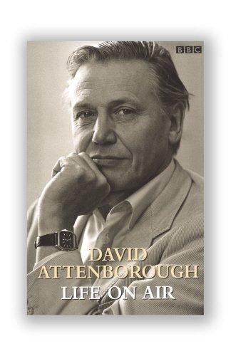 David Attenborough: Life on Air