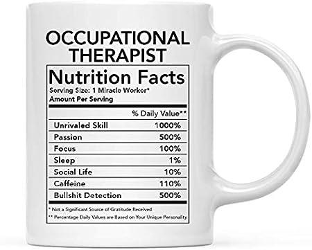 Divertida taza de cerámica para té y café, regalo de agradecimiento, terapeuta ocupacional, información nutricional, paquete de 1, novedad, mordaza, ideas para regalos de cumpleaños y Navidad, compañe