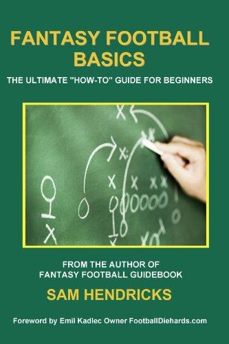 Fantasy Football Dummies (Fantasy Football Basics: The Ultimate
