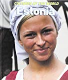 Estonia (Cultures of the World (Third Edition))