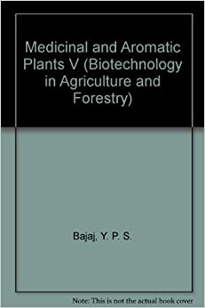 Book Medicinal and Aromatic Plants V (Biotechnology in Agriculture & Forestry)