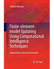 Finite Element Model Updating Using Computational Intelligence Techniques: Applications to Structural Dynamics