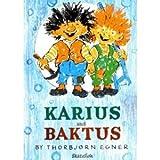 Karius and Baktus, Thorbjorn Egner, 0961539410
