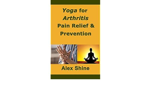 Yoga for Arthritis - Prevention & Pain Relief (English ...