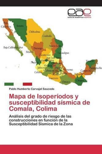 Descargar Libro Mapa De Isoperíodos Y Susceptibilidad Sísmica De Comala, Colima Carvajal Saucedo Pablo Humberto