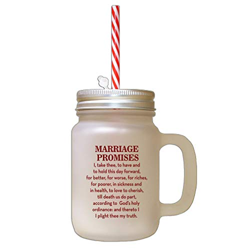 Maroon Marriage Promises I Take Three To Have And To Hold This Day Forward For Better Frosted Glass Mason Jar With Straw -