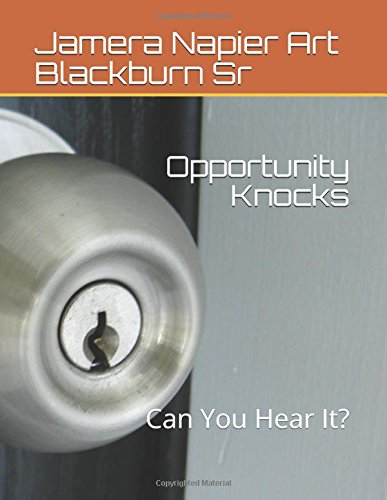 Opportunity Knocks: Can You Hear It? (Think Tank Series)