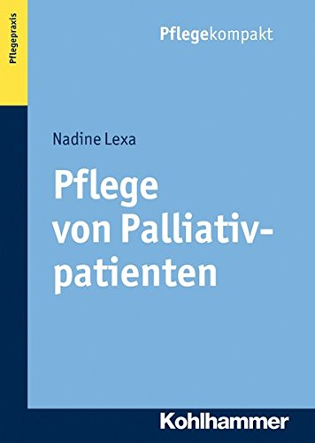 Pflege Von Palliativpatienten  Pflegekompakt