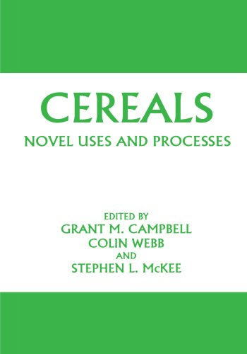 Cereals: Novel Uses and Processes