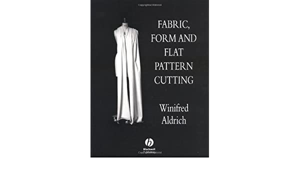 Fabric form and flat pattern cutting winifred aldrich fabric form and flat pattern cutting winifred aldrich 9780632039173 amazon books fandeluxe Image collections