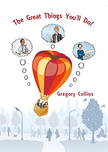 The Great Things You'll Do! by Gregory Collins ebook deal