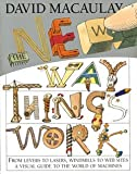 img - for David MacAulay: The New Way Things Work (Hardcover - Revised Ed.); 1998 Edition book / textbook / text book