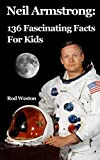 Neil Armstrong: 136 Fascinating Facts For Kids
