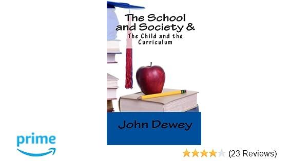 john dewey the school and society summary
