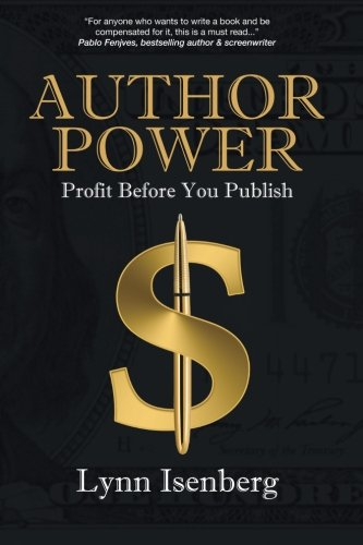 Author Power: Profit Before You Publish by Focus Media, Incorporated