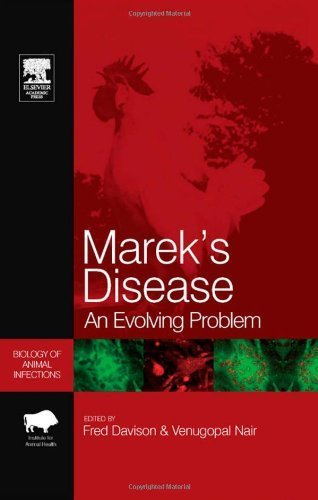 Marek's Disease: An Evolving Problem (Biology of Animal Infections) (2004-09-30)