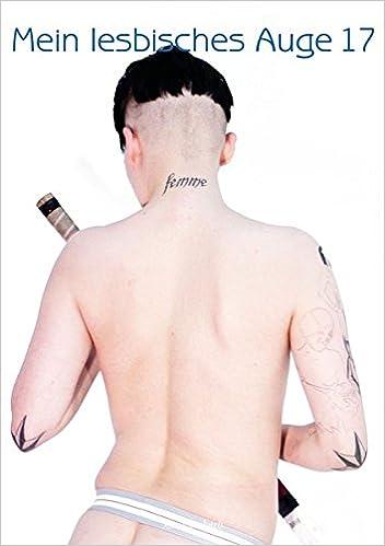 Mein lesbisches Auge 17: Das Jahrbuch der lesbischen Erotik