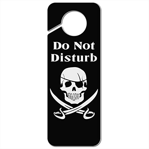 GRAPHICS & MORE Pirate Skull Crossed Swords Jolly Roger Do Not Disturb Plastic Door Knob Hanger Sign
