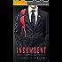 Incumbent: A Prescott Novel (Prescott Series Book 1)