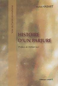 Histoire d'un parjure par Michel Habart