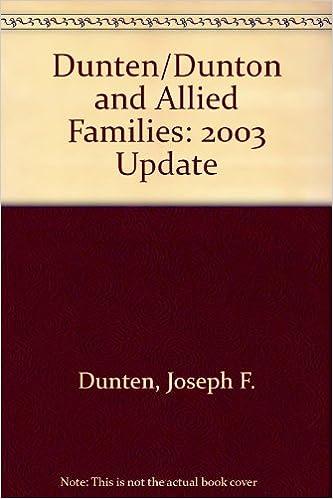 Book Dunten/Dunton and Allied Families: 2003 Update