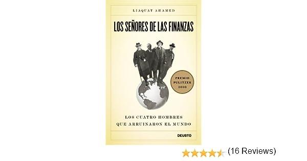 Los señores de las finanzas: Los cuatro hombres que arruinaron el ...