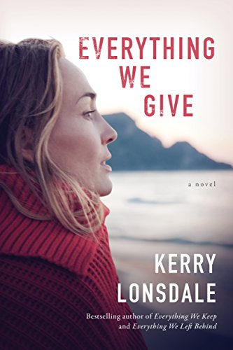 Everything We Give: A Novel (The Everything Series Book 3) cover