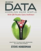 Data Modeling Made Simple with Embarcadero ER/Studio Data Architect, 2nd Edition Front Cover