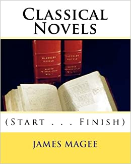 Classical Novels: (Start . . . Finish)