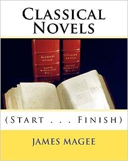 Book Classical Novels: (Start . . . Finish)