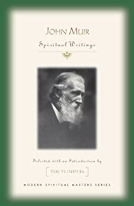 John Muir: Spiritual Writings (Modern Spiritual Masters)