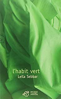 L'habit vert, Sebbar, Leïla