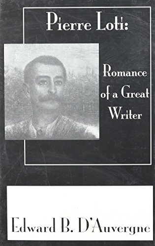 Romance Of A Great Writer (Pierre Loti Library) by Brand: Routledge