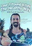 Dan McDonalds Lose 1 Pound A Day The Healthy Way With Fruits & Vegetables DVD