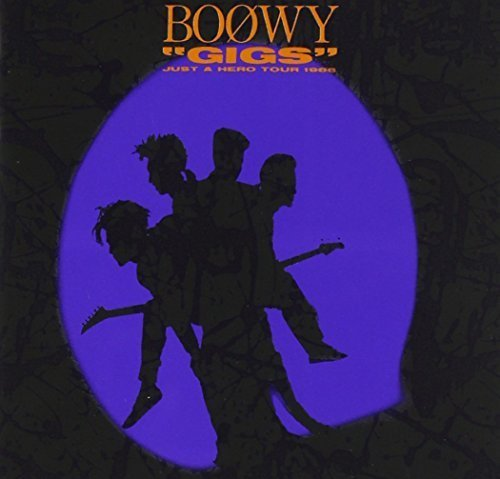 """Image result for BOφWY - """"GIGS""""JUST A HERO TOUR 1986"""