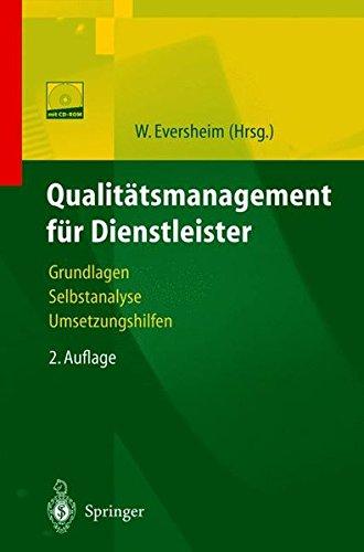 Qualitätsmanagement für Dienstleister: Grundlagen, Selbstanalyse, Umsetzungshilfen
