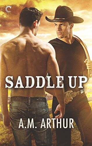 - Saddle Up (Clean Slate Ranch Book 3)