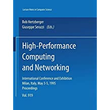 High-Performance Computing and Networking: International Conference and Exhibition, Milan, Italy, May 3-5, 1995. Proceedings