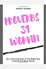 Proverbs 31 Woman: Be A Shinning Star in the Night Sky Paperback