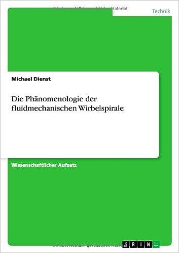Die Phänomenologie der fluidmechanischen Wirbelspirale