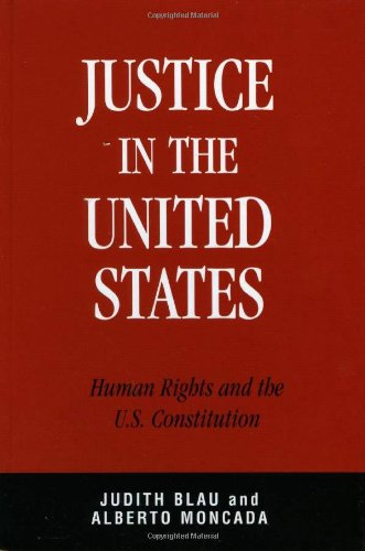 Justice in the United States: Human Rights and the Constitution