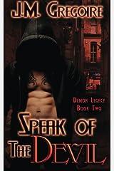 Speak of the Devil (Demon Legacy) (Volume 2) Paperback