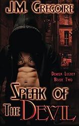 Speak of the Devil (Demon Legacy) (Volume 2)