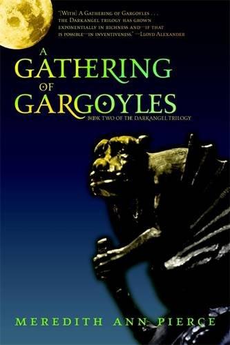 A Gathering of Gargoyles (The Darkangel Trilogy)