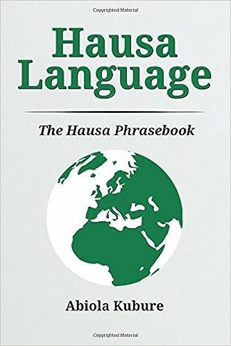 Hausa Language: The Hausa Phrasebook