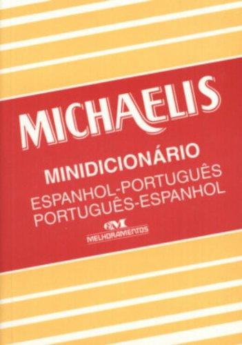 Michaelis. Minidicionário Espanhol-Português/Português-Espanhol