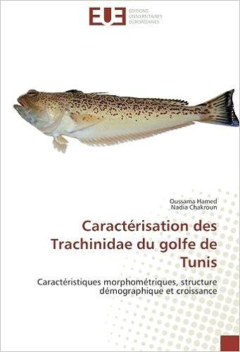 Lire en ligne Caractérisation des Trachinidae du golfe de Tunis: Caractéristiques morphométriques, structure démographique et croissance pdf ebook