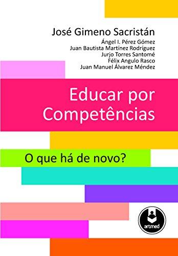 Educar por Competências: O Que Há de Novo?